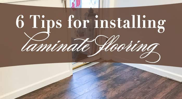 6 Tips for Installing Laminate Flooring