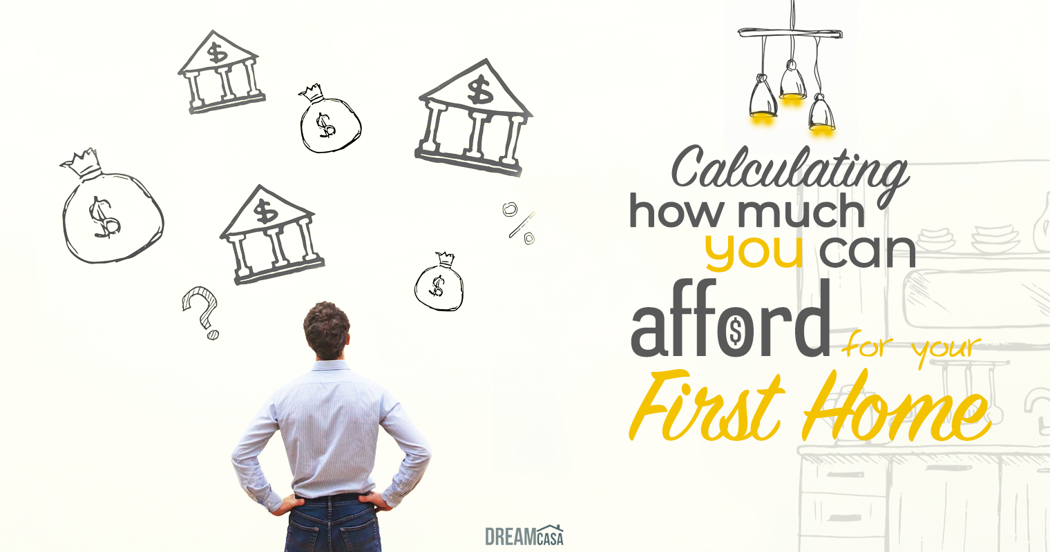 Calculating How Much You Can Afford For Your First Home