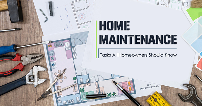 Home Maintenance Tasks All Homeowners Should Know
